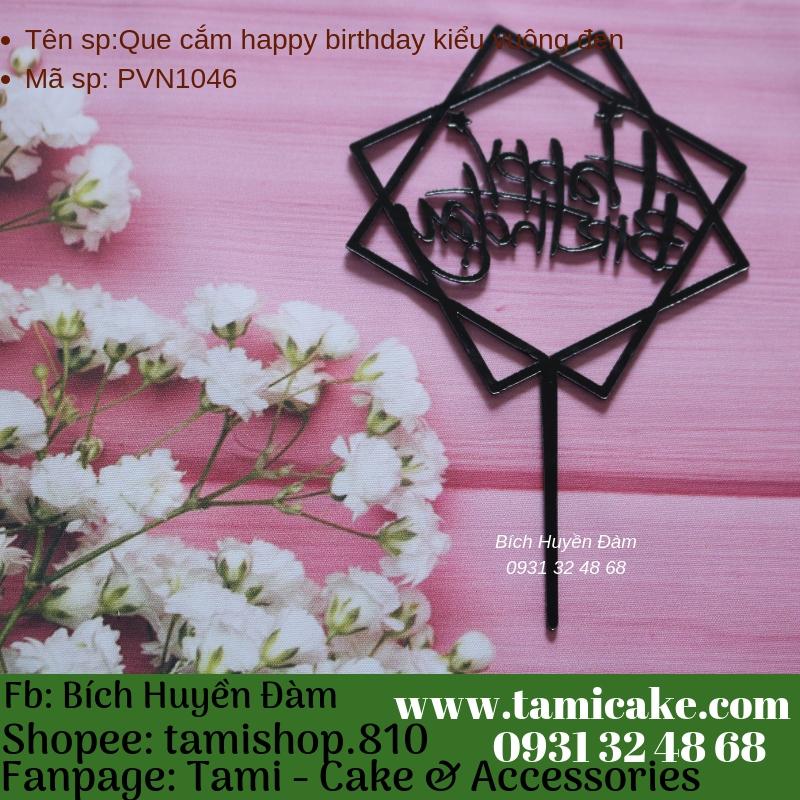 Que cắm happy birthday kiểu vuông đen- PVN1046
