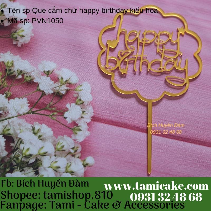 Que cắm chữ happy birthday kiểu hoa- PVN1050