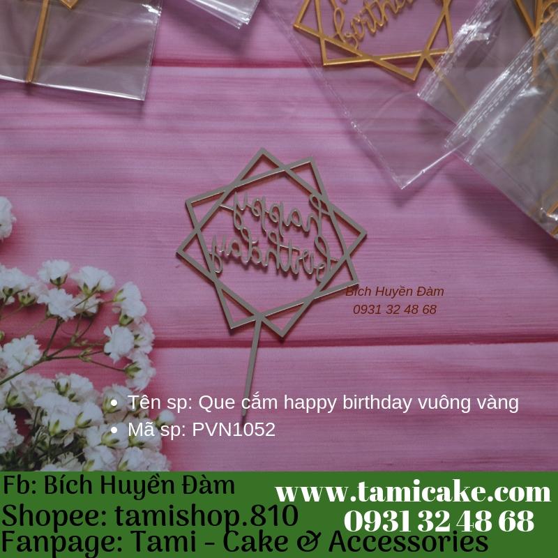 Que cắm happy birthday vuông vàng- PVN1052
