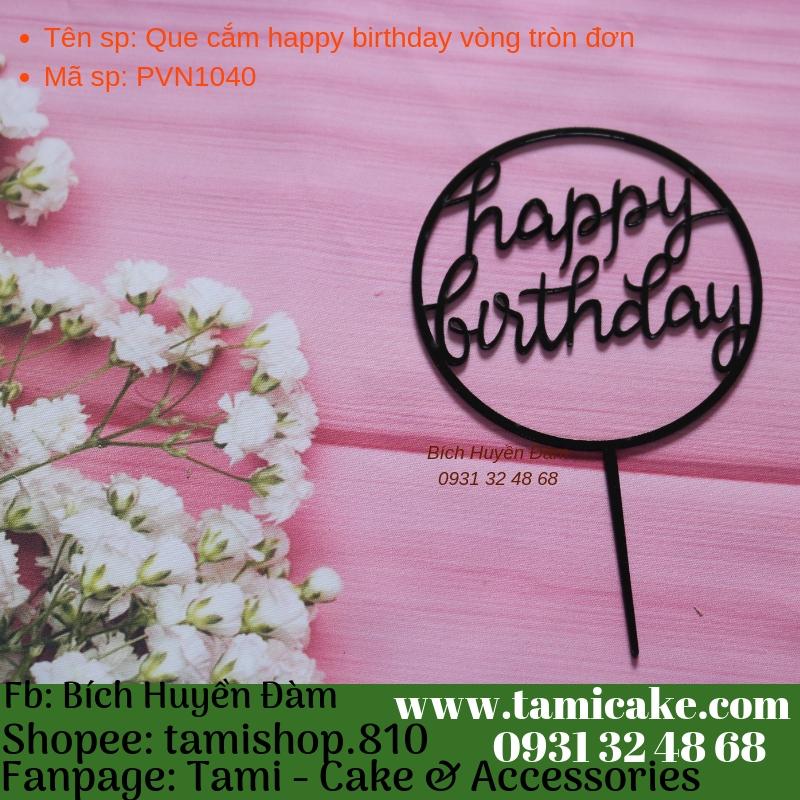 Que cắm happy birthday vòng tròn đơn- PVN1040