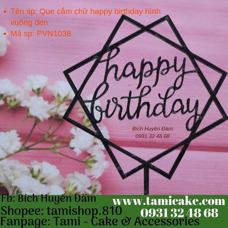 Que cắm chữ happy birthday hình vuông đen- PVN1038