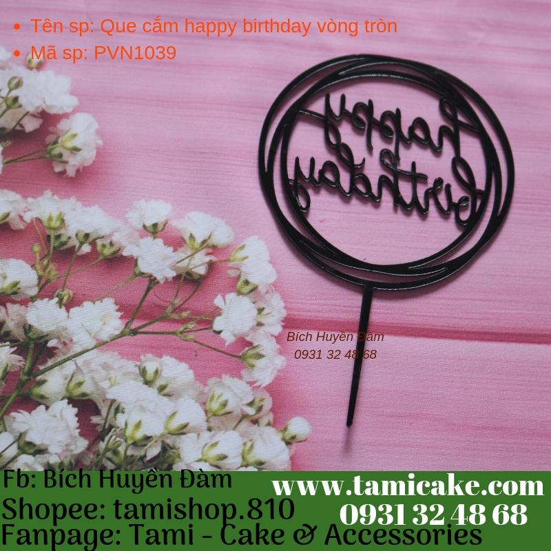 Que cắm happy birthday vòng tròn- PVN1039