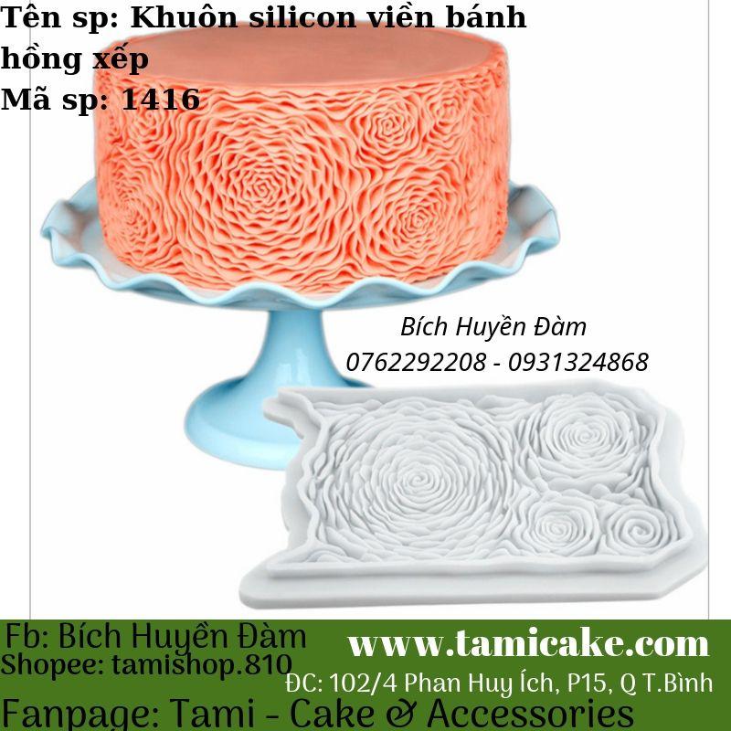Khuôn silicon viền bánh kiểu hồng xếp 1416