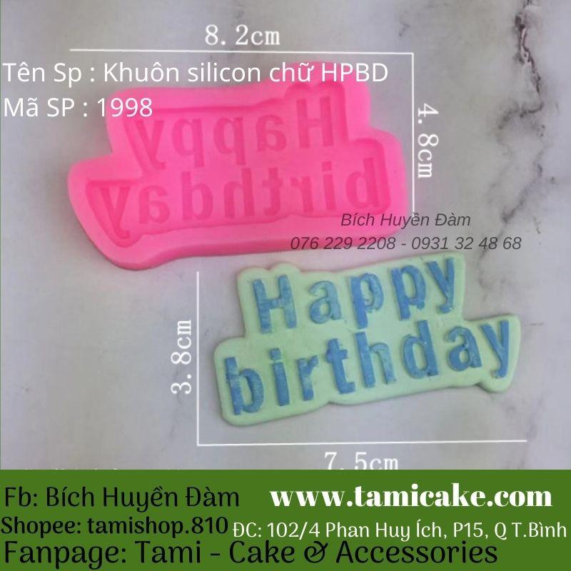 Khuôn silicon chữ Happy Birthday 1998