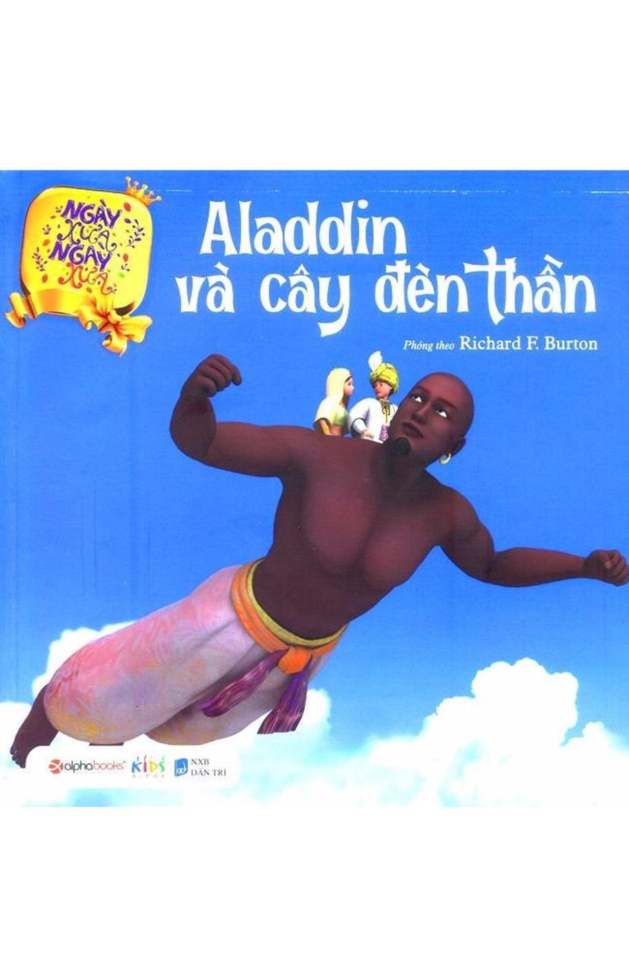 Aladin và cây đèn thần (Bộ sách Ngày Xửa Ngày Xưa)