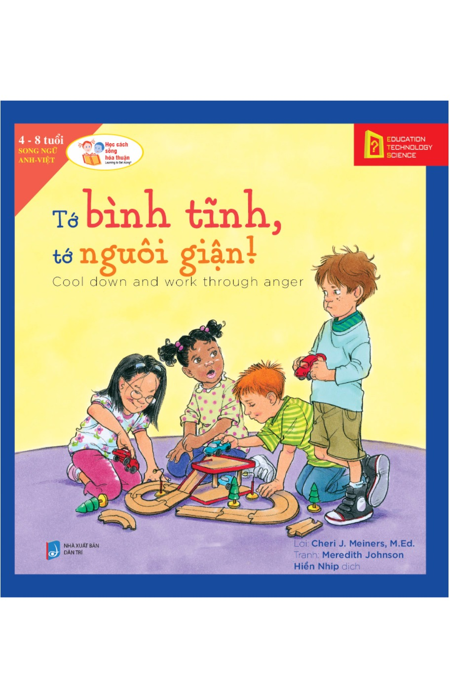 Tớ Bình Tĩnh, Tớ Nguôi Giận! - Cool Down And Work Through Anger