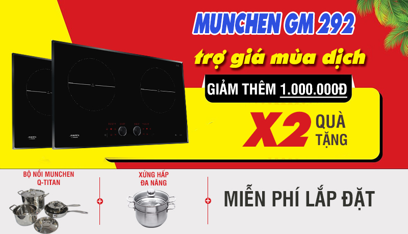 Bếp từ Munchen GM2022 trợ giá mùa dịch
