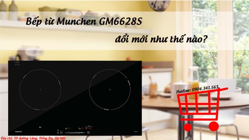 Bếp từ Munchen GM6628S đổi mới như thế nào?