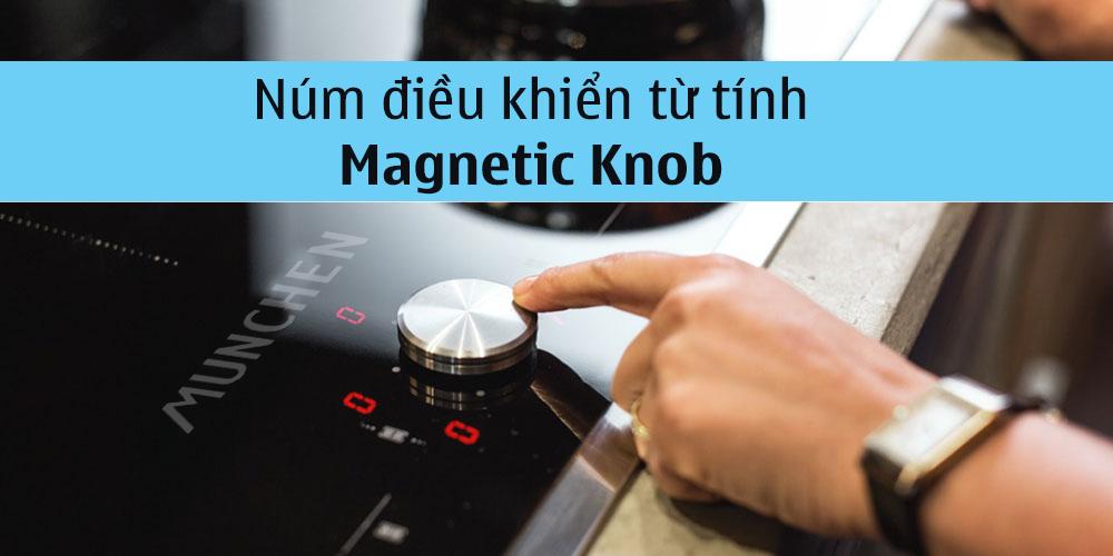 Magnetic Knob bếp từ Munchen GM 292