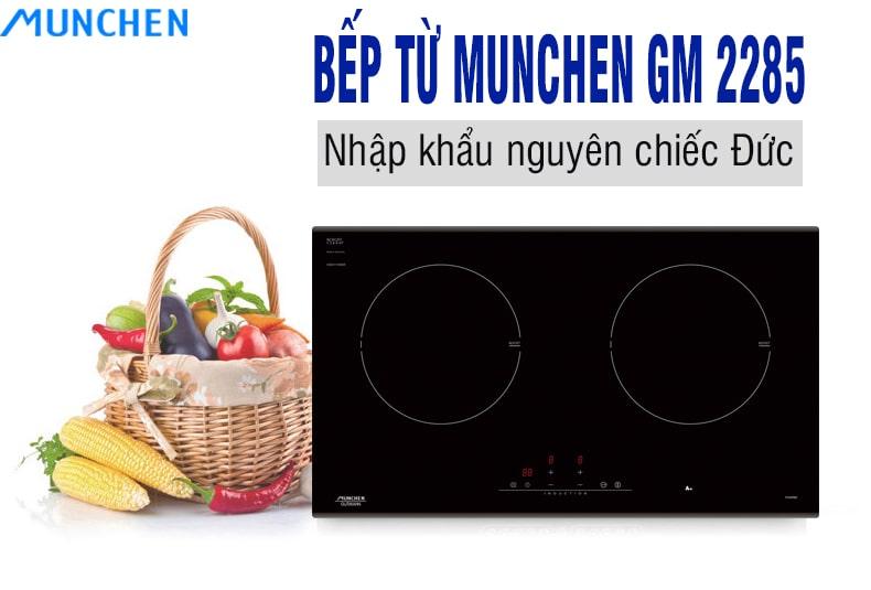 Mua bếp từ munchen gm 2285 tặng kèm quà cực khủng