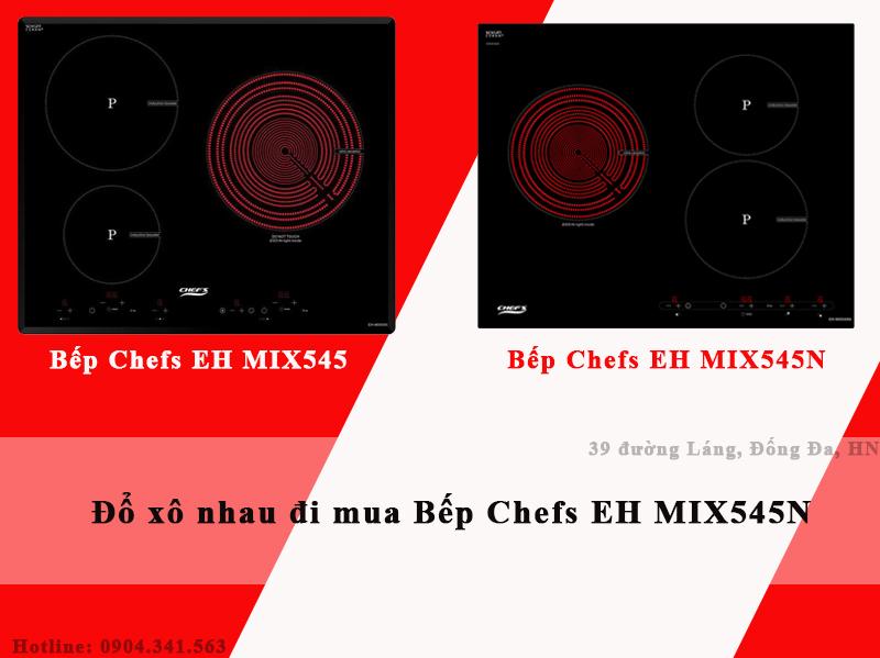 Bếp điện từ Chefs EH MIX545N phiên bản mới và cũ
