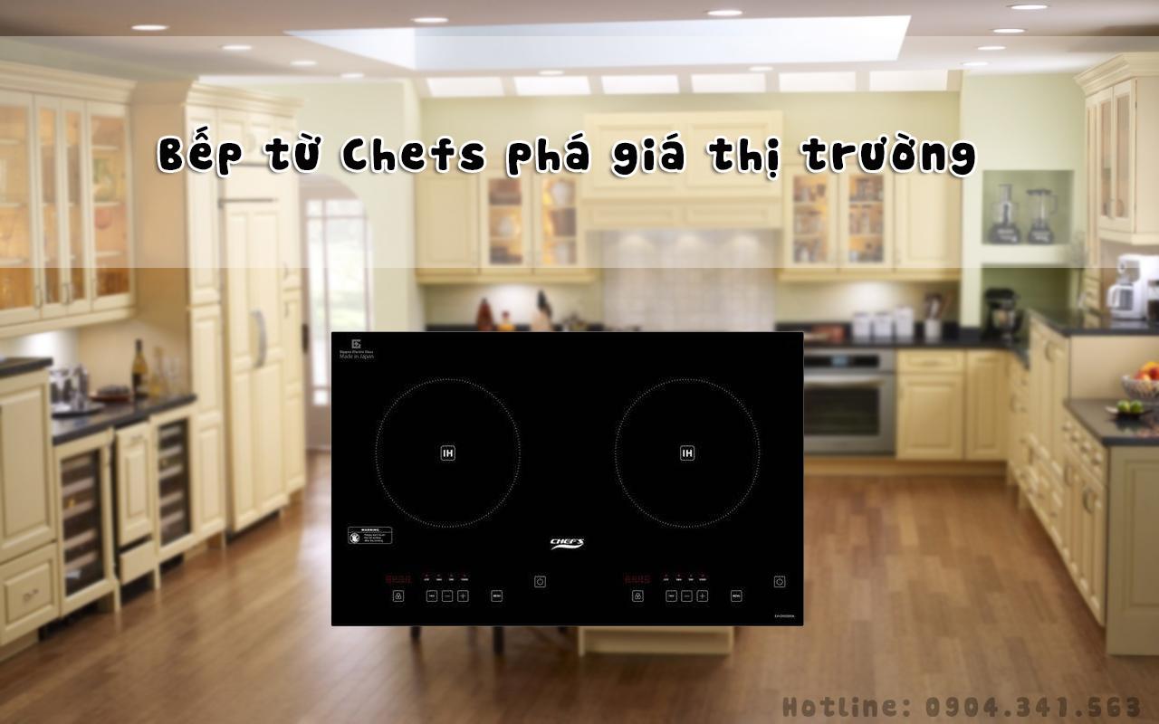 Bếp từ Chefs phá giá thị trường chỉ từ 5 triệu đồng