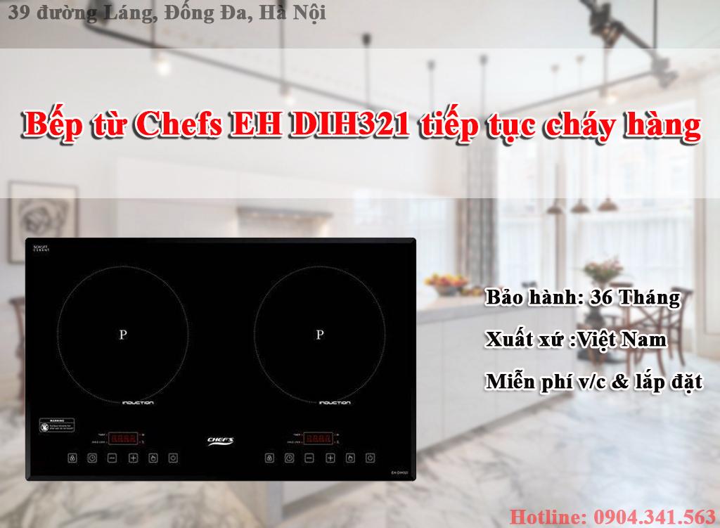 Bếp từ Chefs EH DIH321 tiếp tục cháy hàng