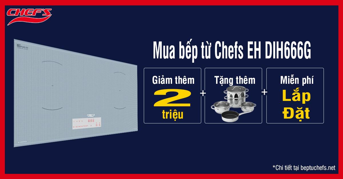 khuyến mãi bếp từ chefs eh dih666g