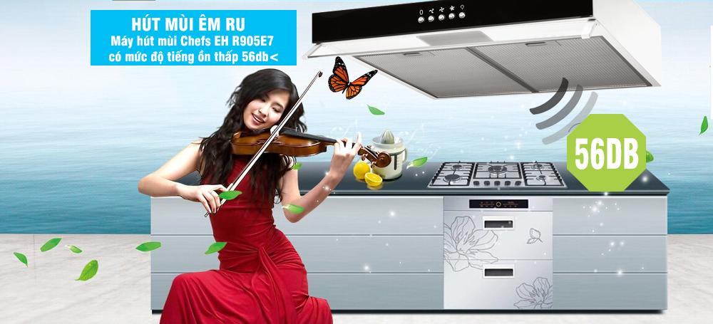 tiếng ồn nhỏ của máy hút mùi chefs EH r905e7