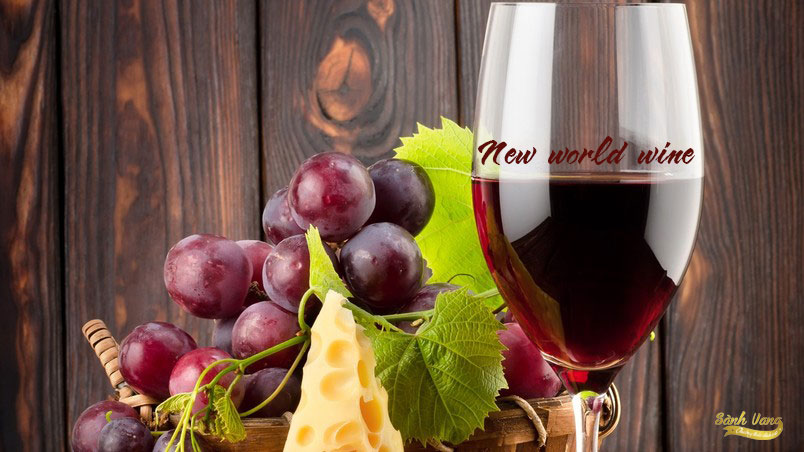 thế nào là rượu vang tân thế giới