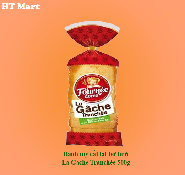 Bánh mỳ cắt lát bơ tươi La Gâche Tranchée 500g