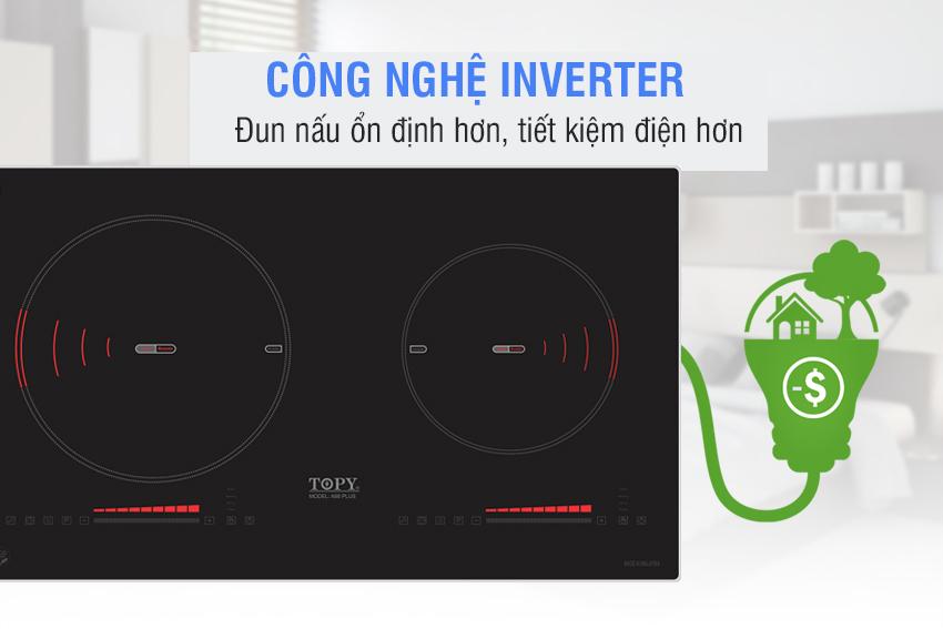 công nghệ inverter bếp từ topy a88plus