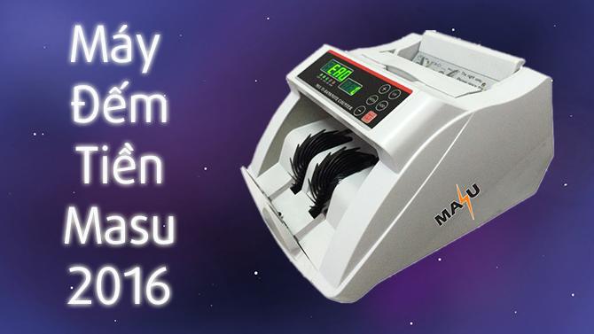 Máy đếm tiền MASU 2016