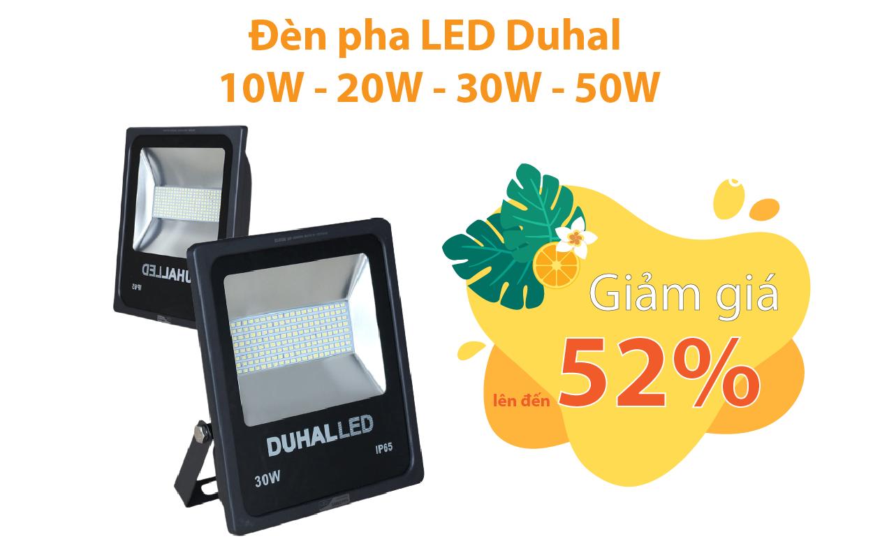 Đèn pha LED Duhal 10W - 20W - 30W - 50W giảm từ 47 - 52%