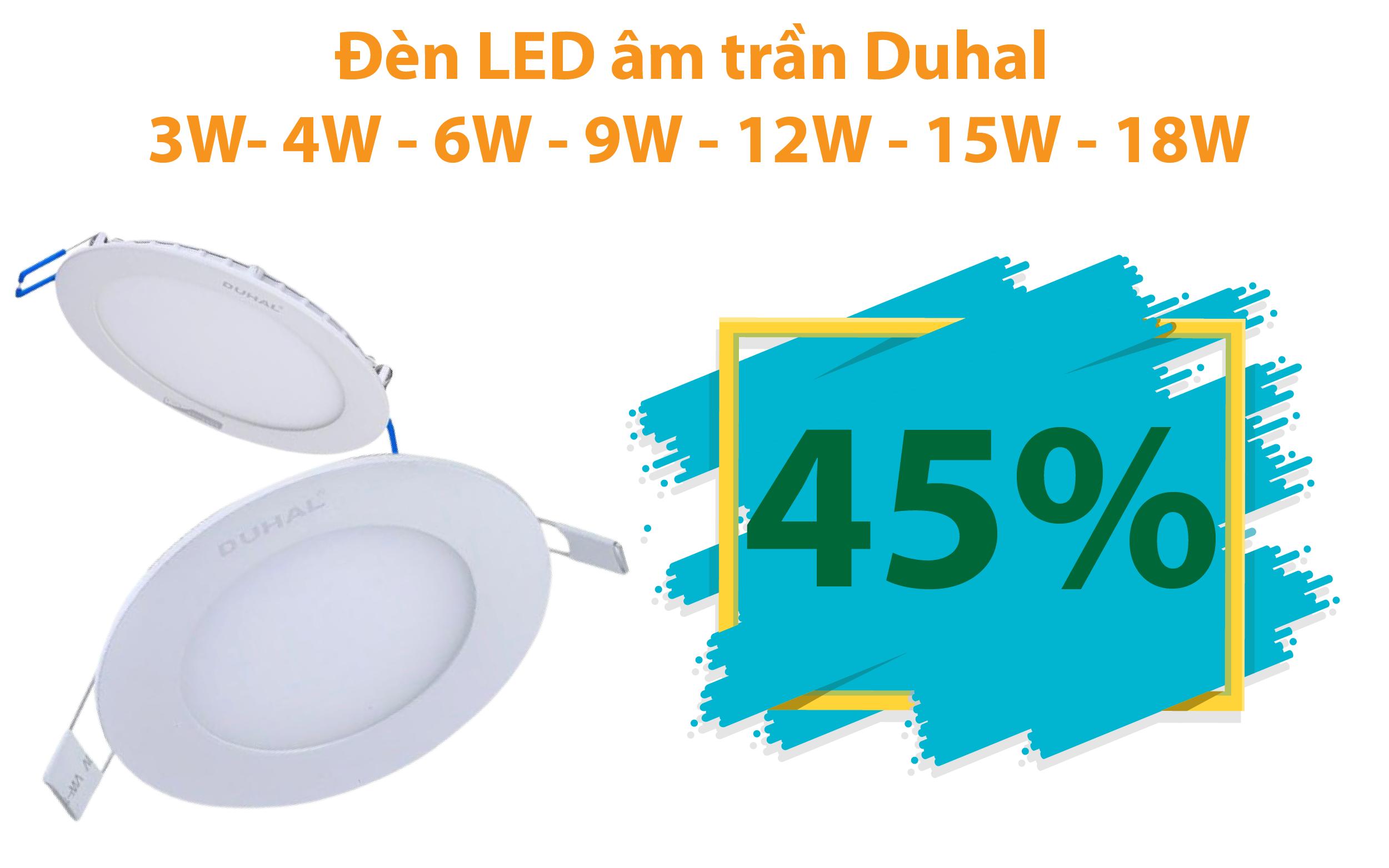 Đèn LED âm trần Panel Duhal 3W- 4W - 6W - 9W - 12W - 15W - 18W giảm 45%