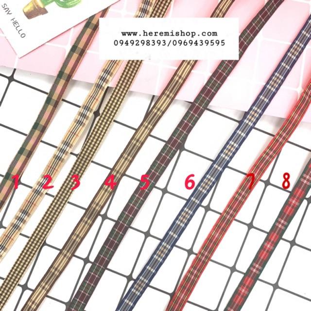 Ruy băng kẻ caro bản 1cm và 2.5cm (8 mẫu)