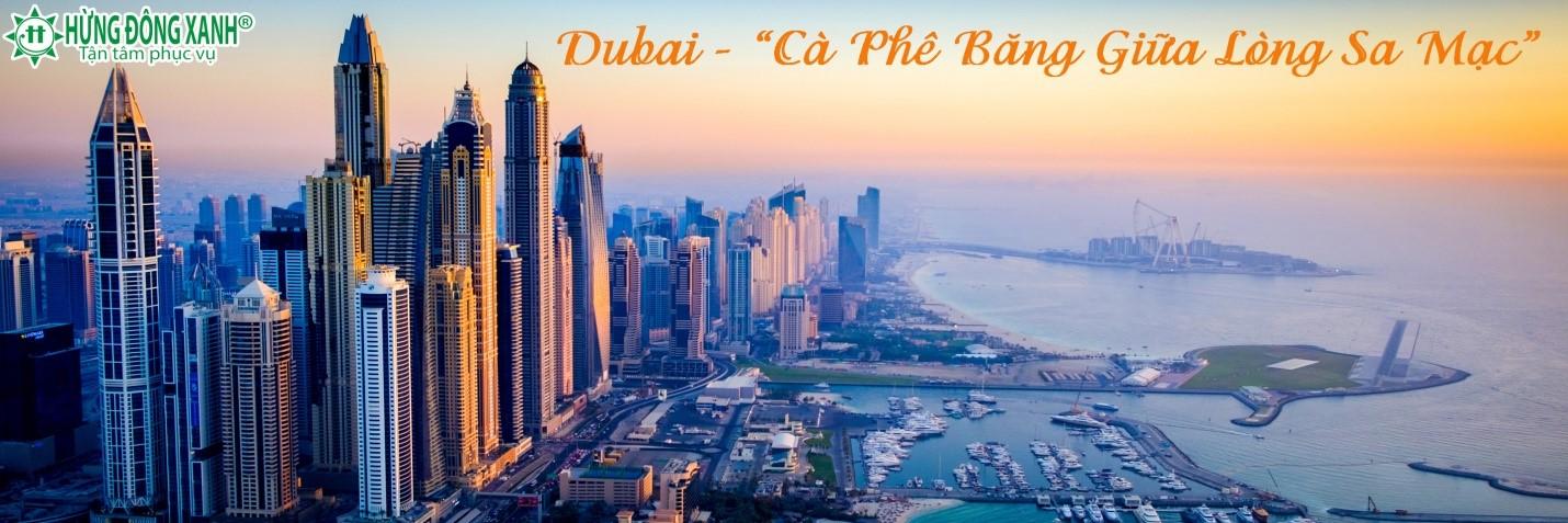 DUBAI - ĐẤT NƯỚC DÀNH CHO GIỚI QUÝ TỘC