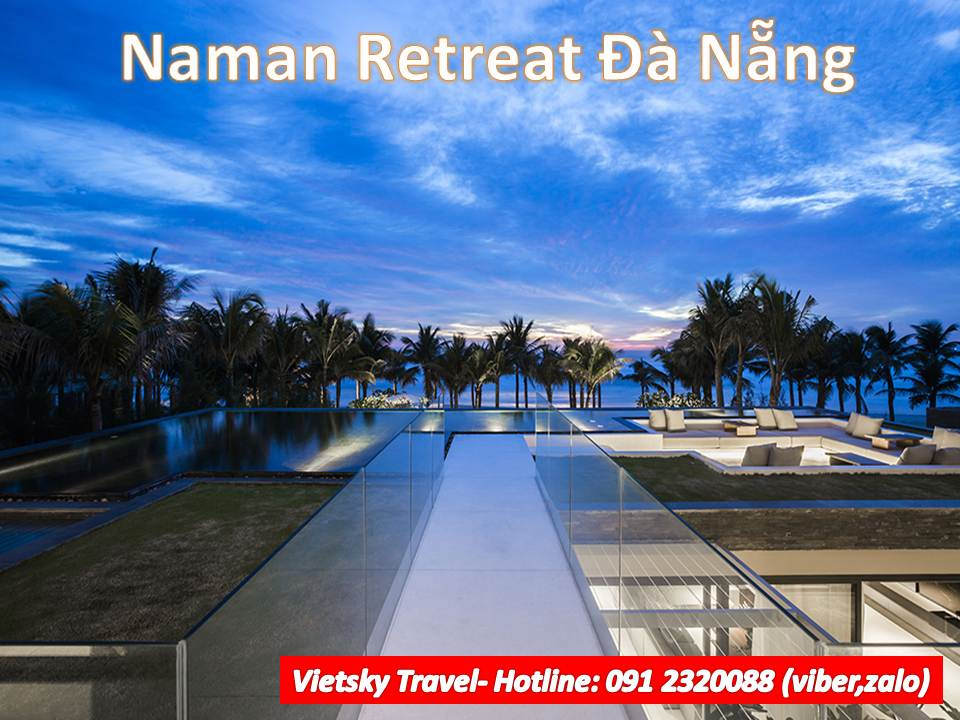 NAMAN RETREAT RESORT ĐÀ NẴNG