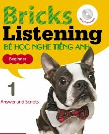 bricks-listening-answer-and-scripts-be-hoc-nghe-tieng-anh-tap-1