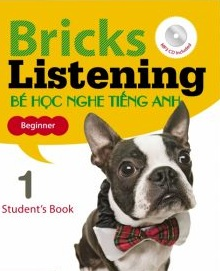 bricks-listening-student-book-be-hoc-nghe-tieng-anh-tap-1