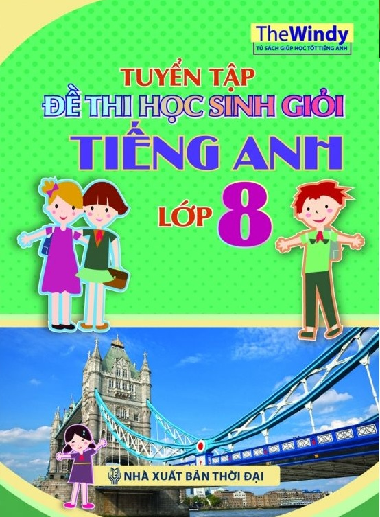 tuyen-tap-de-thi-hoc-sinh-gioi-tieng-anh-lop-8