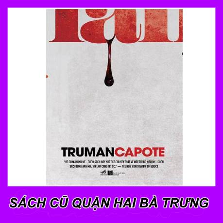 Máu lạnh (in cold blood)-Truman Capote