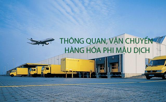 Dịch vụ vận chuyển Hàng phi mậu dịch