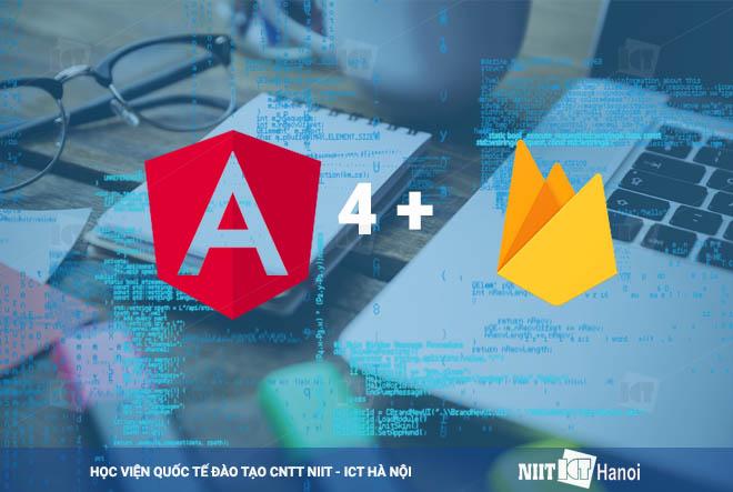 Khóa học lập trình Angular 4+ và Firebase