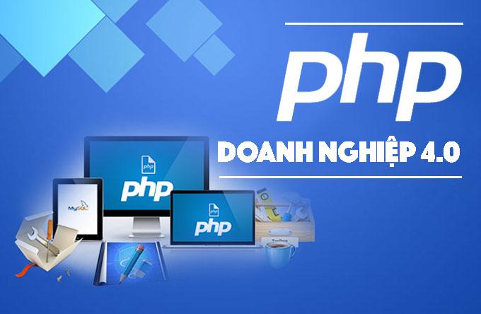 Khoá học Lập trình PHP Doanh nghiệp 4.0