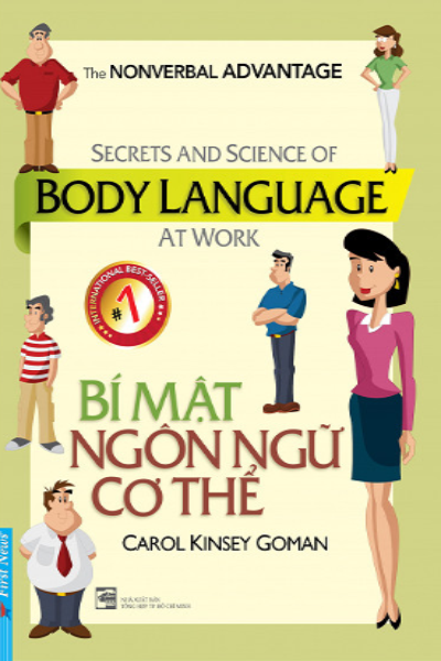 Bí mật ngôn ngữ cơ thể  (Secrets and Secience of body language at work)