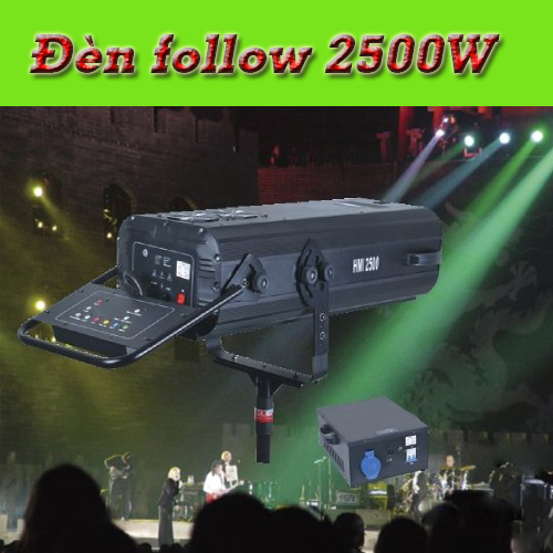 Đèn Follow 2500w