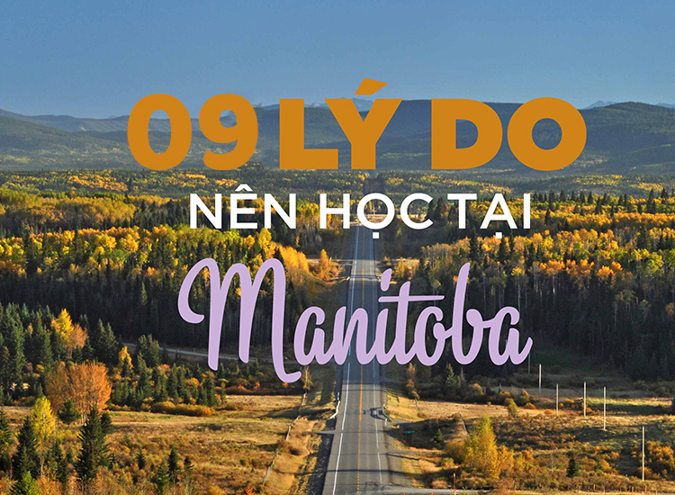 9 ly do nen du học manitoba canada