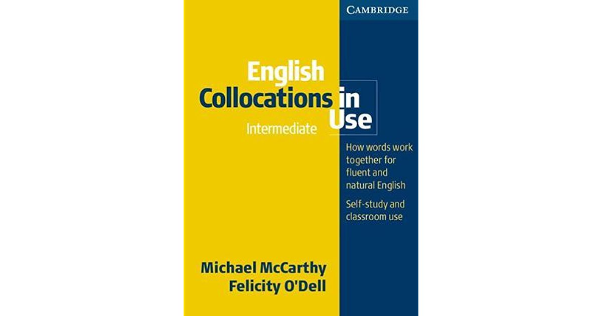 English Collocation in Use - Intermediate