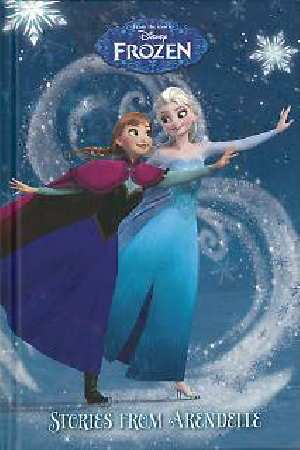 Disney Frozen : Stories from Arendelle