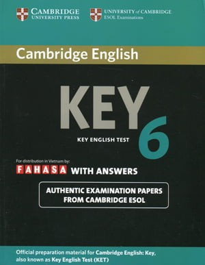 Cambridge Key English Test 6 With Answers - Fahasa Reprint Edition