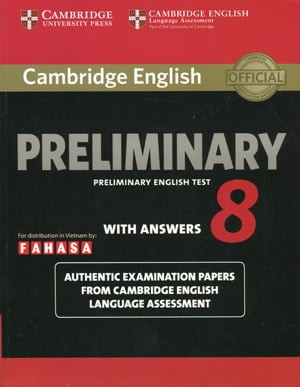 Cambridge Preliminary English Test 8 - Student's Book With Answers - Fahasa Reprint Edition