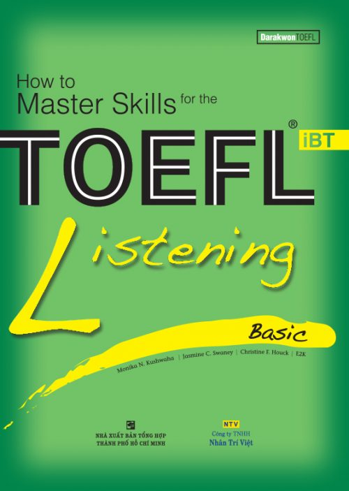 How to Master Skills for the TOEFL iBT: Listening Basic (Sách kèm CD)