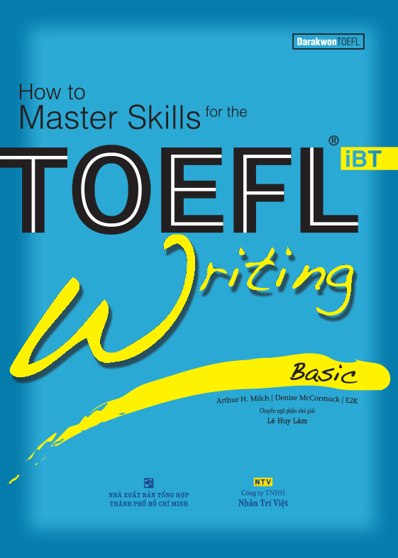 How to Master Skills for the TOEFL iBT: Writing Basic