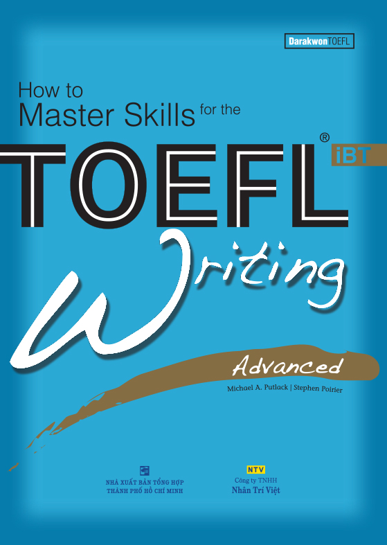 How to Master Skills for the TOEFL iBT: Writing Advanced