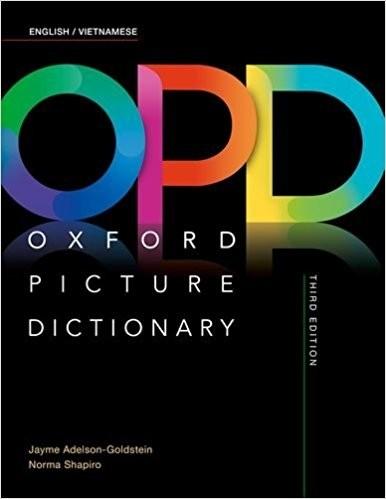 Oxford Picture Dictionary 3rd - Từ Điển Anh-Việt bằng hình ảnh