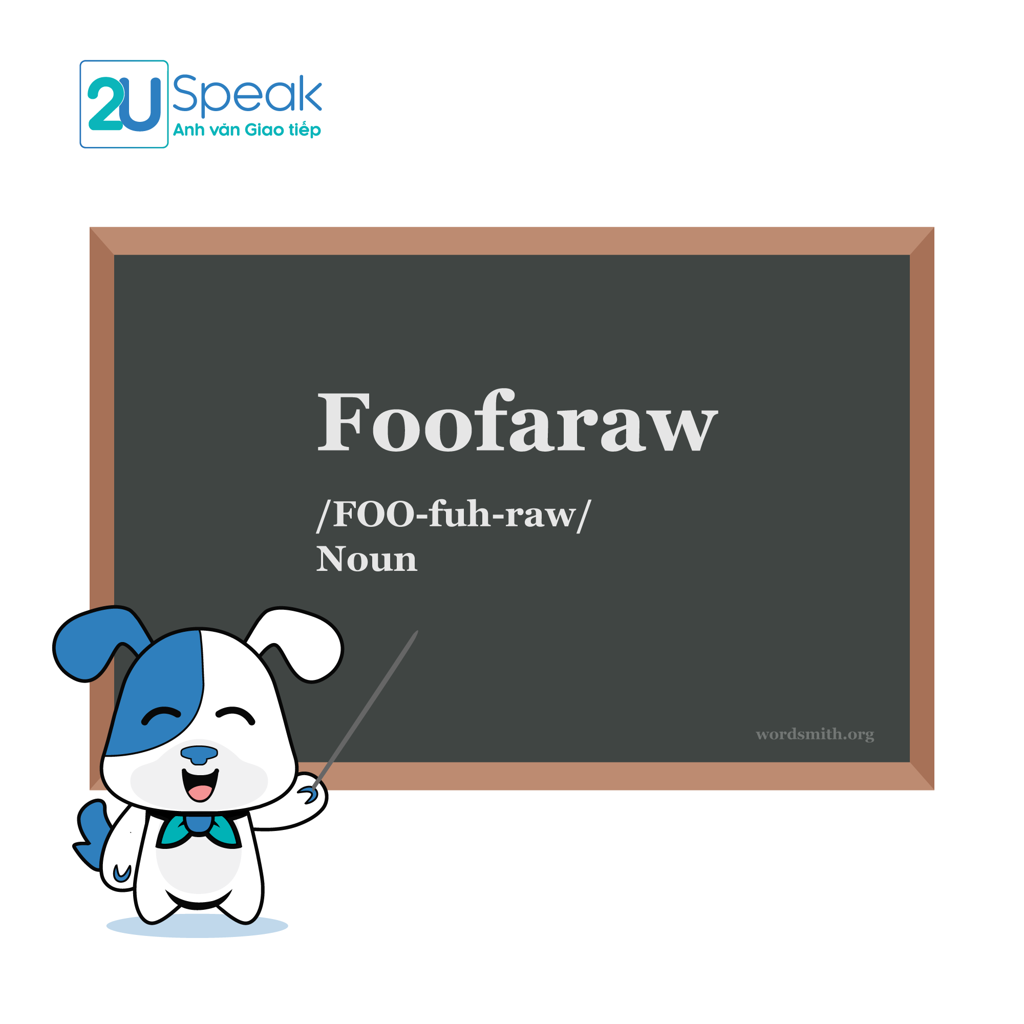 Foofaraw (Week's Theme: Americanisms)