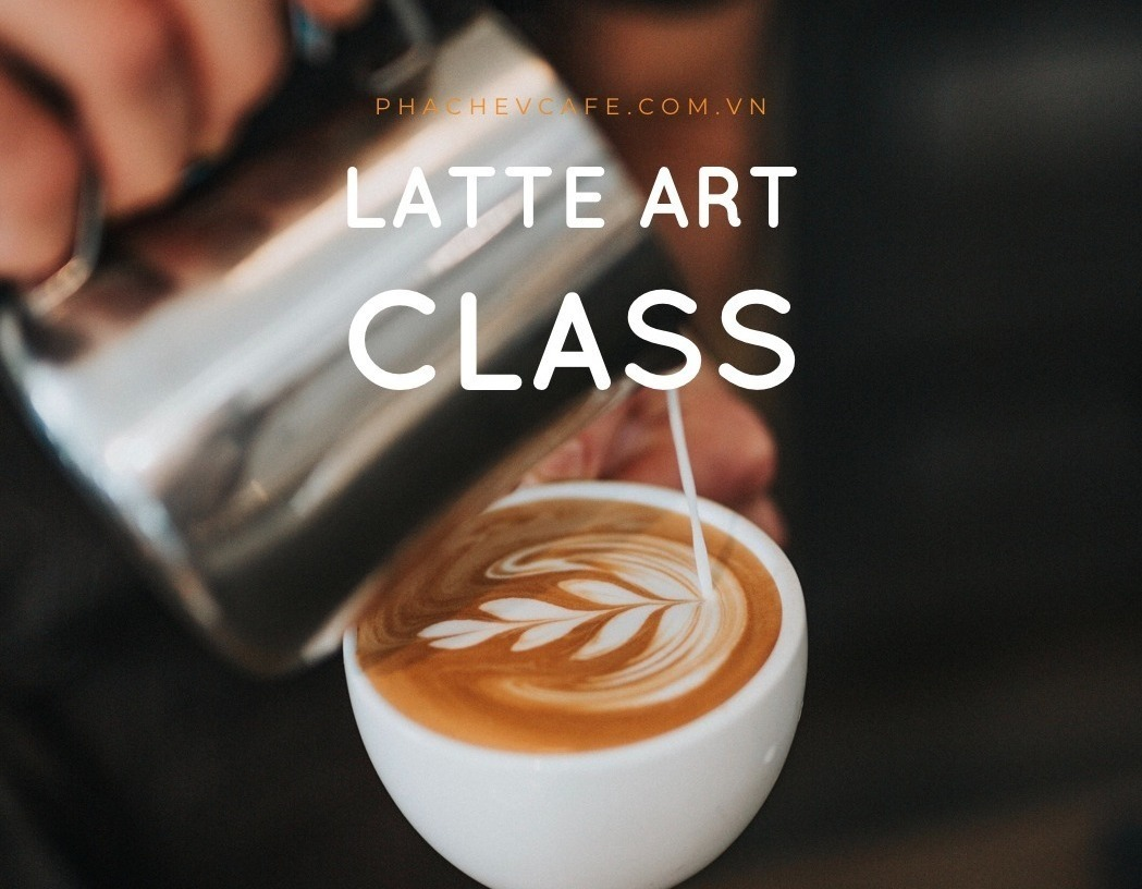 Khóa học pha chế Latte Art