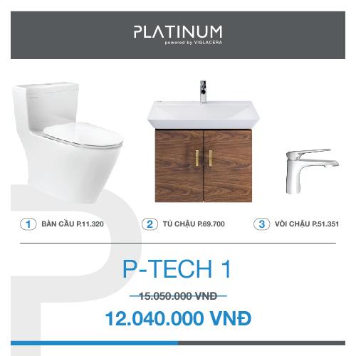 Combo Viglacera Platinum P-TECH 1