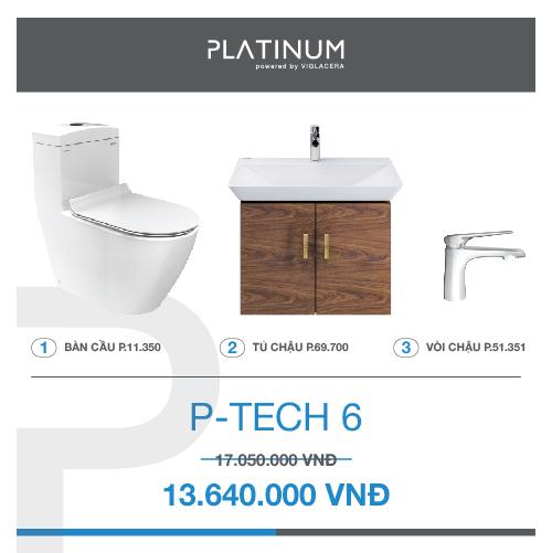 Combo Viglacera Platinum P-TECH 6